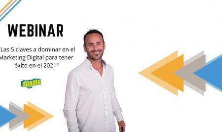 LAS 5 CLAVES A DOMINAR EN EL MARKETING DIGITAL PARA TENER ÉXITO EN EL 2021