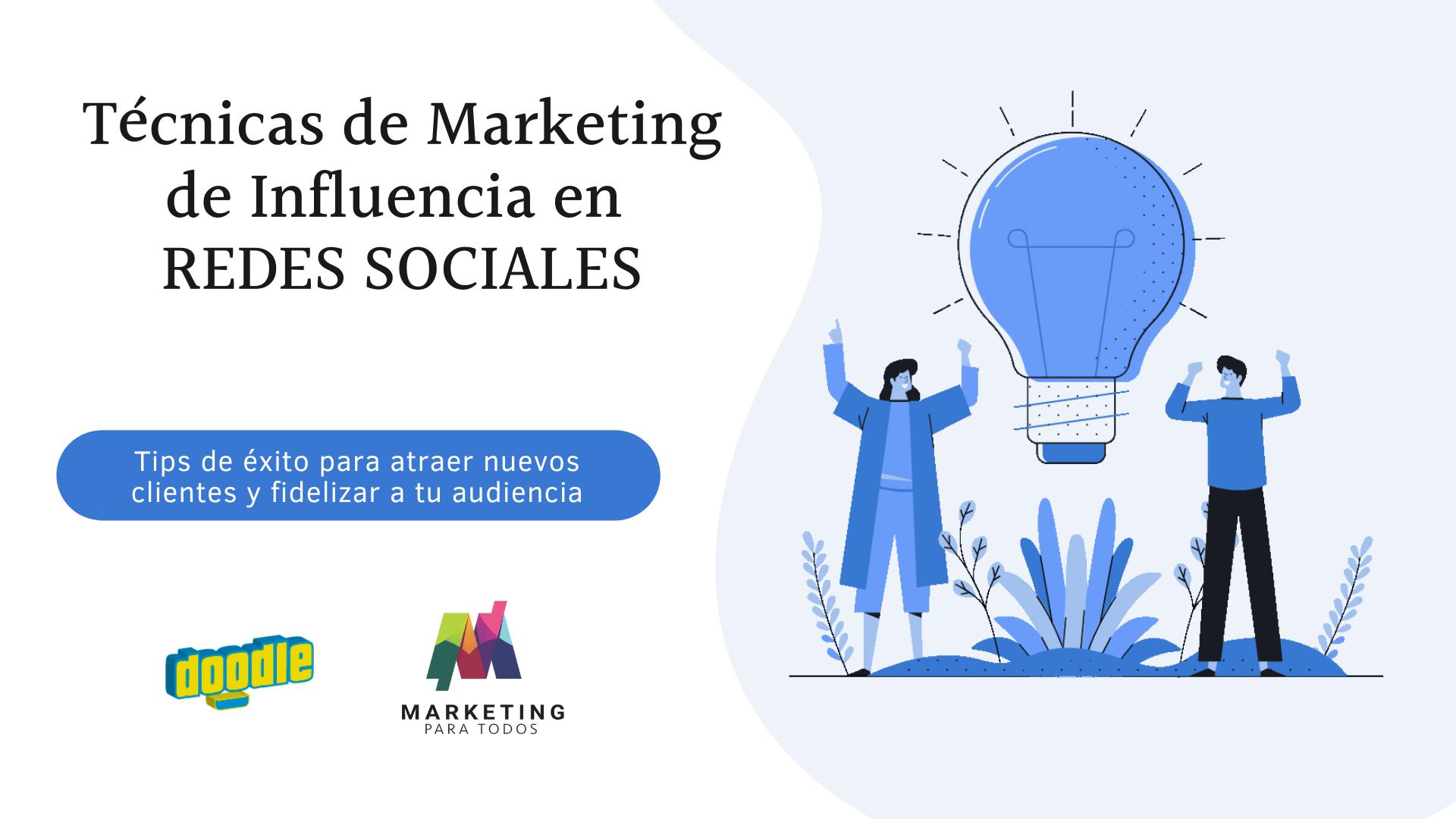Técnicas de Marketing de Influencia en REDES SOCIALES (1)